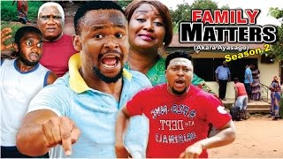 Family Matters Season 2  -   Latest 2016 Nigerian Nollywood Movie