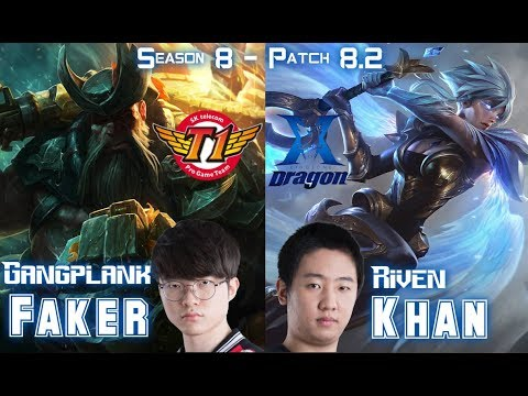 SKT T1 Faker GANGPLANK vs KZ Khan RIVEN Top - Patch 8.2 KR Ranked