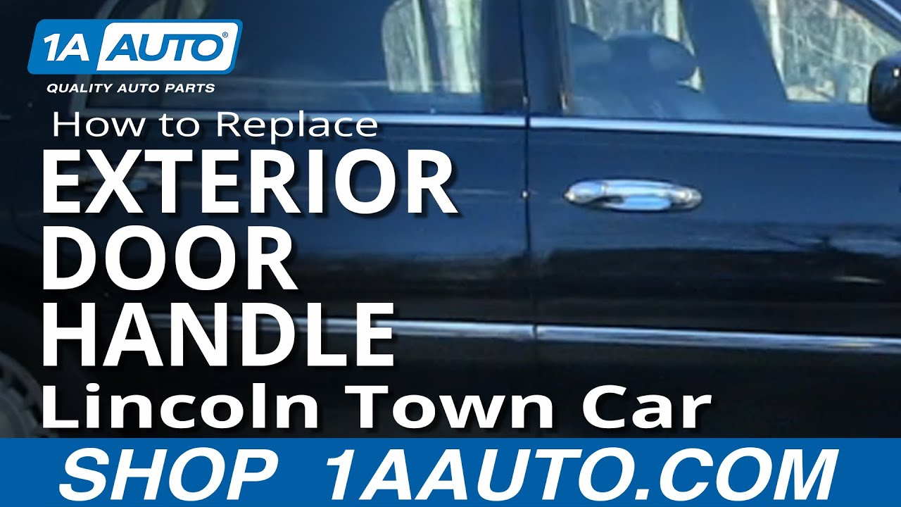 How To Install Replace REAR Outside Door Handle Lincoln Town Car 98 02 1AAuto