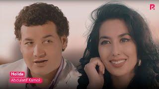 Abdulatif Kamol - Holida | Абдулатиф Камол - Холида