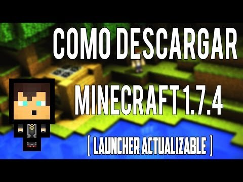 como descargar minecraft 1.7.4 pirata (Launcher pirata actualizable)