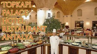 Five Star Hotels  │Topkapı Palace Hotel Restaurant in Antalya