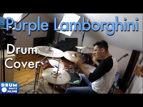 """Purple Lamborghini"" Drum Cover - Skrillex + Rick Ross | Drum Beats Online"