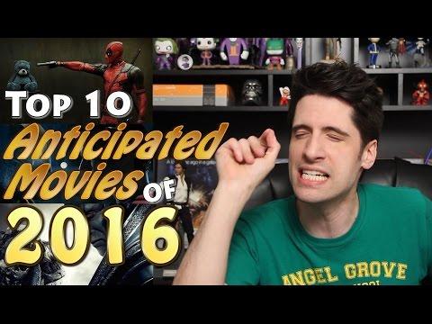My 10 Anticipated movies of 2016