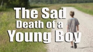 The Sad Death of a Young Boy – The Deen Show