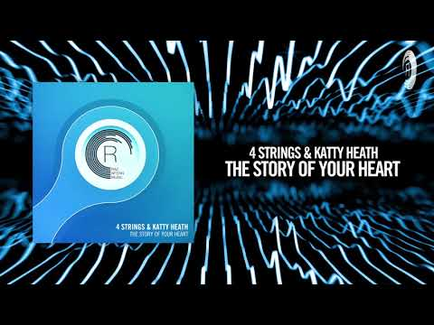 4 Strings & Katty Heath - The Story of your Heart (RNM)
