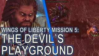 Starcraft II: Wings of Liberty Mission 5 - The Devil's Playground