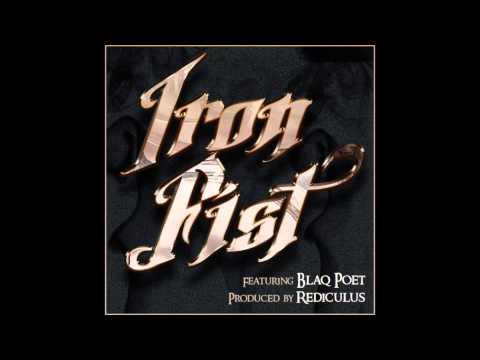 Rediculus - Iron Fist feat. Blaq Poet