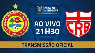 AO VIVO: Juazeirense x CRB | Jogo de ida | Pré-Copa do Nordeste 2020