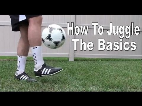 Soccer/Football Juggling Tutorial - The Basics