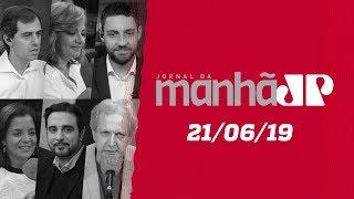Jornal da Manhã - Edição Completa - 21/06/19
