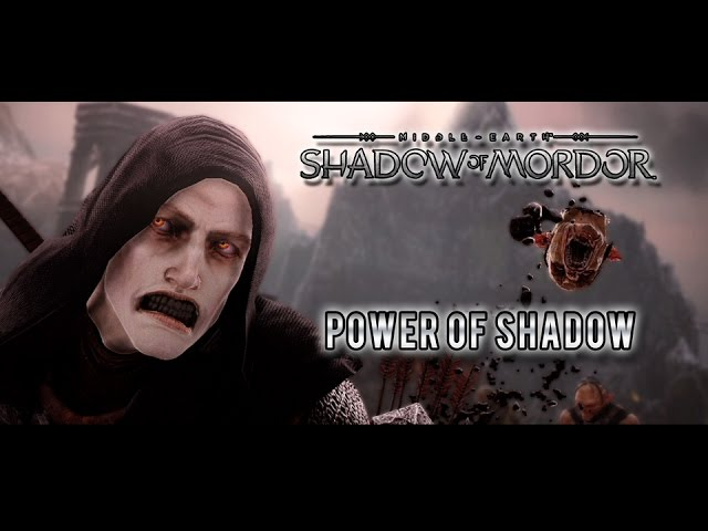 Power of the Shadow DLC - Middle-earth: Shadow of Mordor