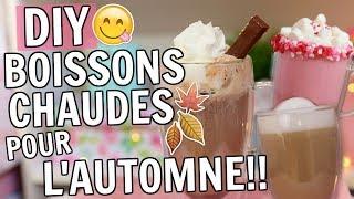 DIY BOISSONS CHAUDES pour l'automne!!   Amélie Barbeau