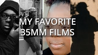 My Favorite 35mm Films