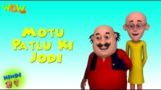 Motu Patlu Ki Jodi - Motu Patlu in Hindi - 3D Animation Cartoon for Kids -As seen on Nickelodeon