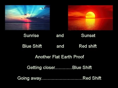 Redshift Blueshift - Flat Earth Proof