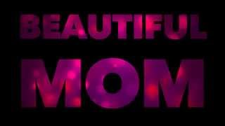 Beautiful Mom [Mother