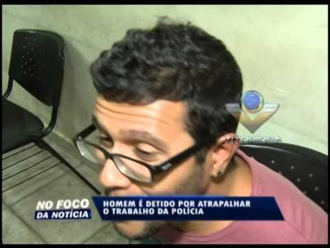 Homem é detido no Santa Mônica por atrapalhar o trabalho da Polícia