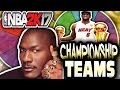 SPIN THE WHEEL OF CHAMPIONSHIP TEAMS! NBA 2K17 SQUAD BUILDER -