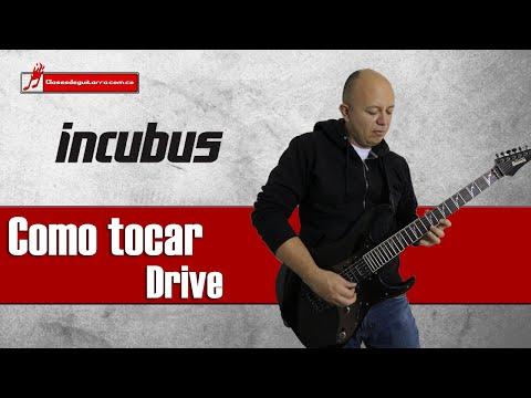Como Tocar Drive De Incubus Tutorial Para Guitarra
