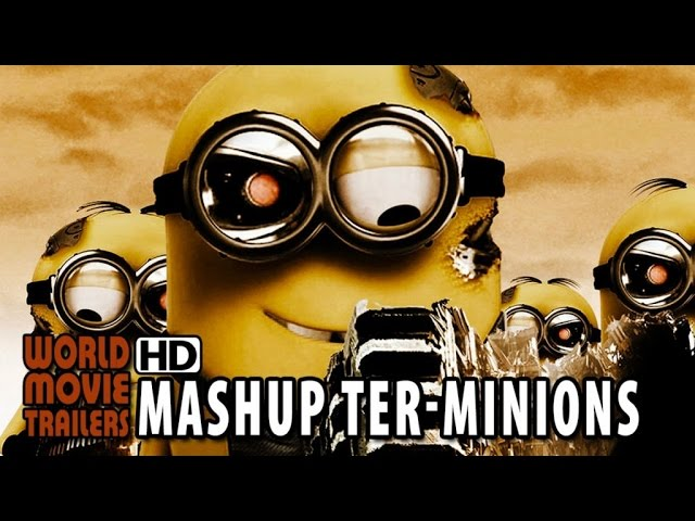The Minions meet Terminator Genisys Mashup (2015) HD