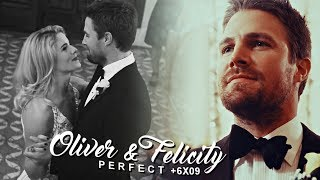 Oliver & Felicity || Perfect [+6x09]