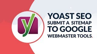 Yoast SEO: How to submit a sitemap to Google Webmaster Tools 2019