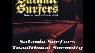 Watch Satanic Surfers Traditional Security video