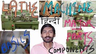 HINDI LATHE MACHINE  MAJOR PARTS  COMPONENTS OF LA
