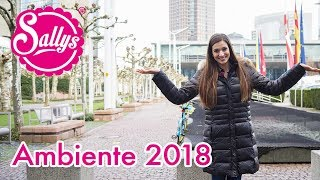 Ambiente Messe Frankfurt 2018 / Sally on Tour