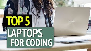 TOP 5: Best Laptops For Coding 2019