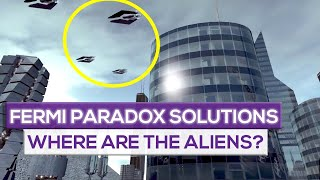 Fermi Paradox Problems And Solutions: Aliens Life