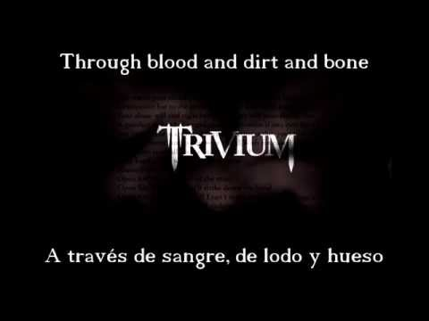 Trivium - Through Blood And Dirt And Bone