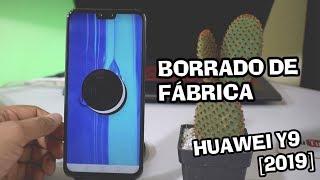 HUAWEI Y9 [2019] 📲 📲 Restauralo De Fabrica O Borrado General HD 2018