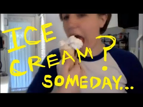 My Drunk Kitchen, Ep. 8: Ice Cream? Someday...