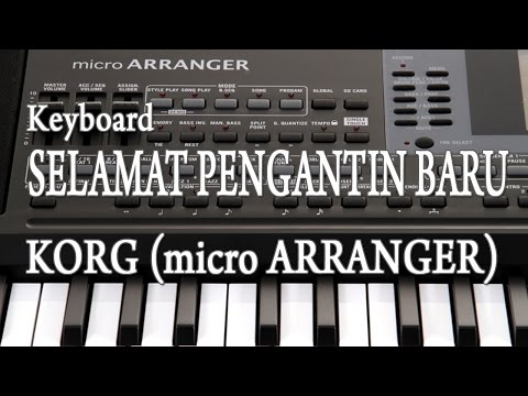 Keyboard SELAMAT PENGANTIN BARU - KORG (micro ARRANGER)