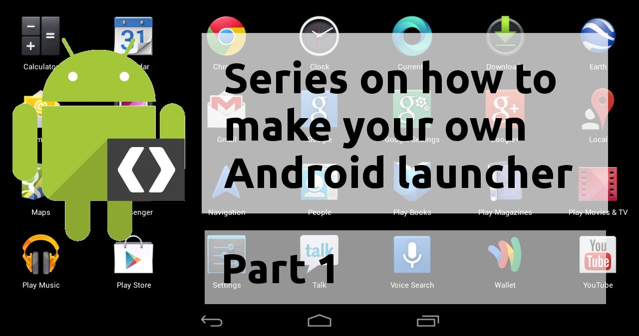 Series P1 How To Create Your Own Android Launcher Home Screen Application Tutorial Youtube