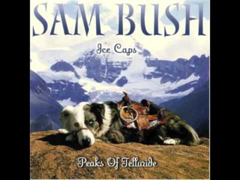 Sam Bush - Same Ol River