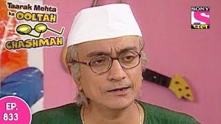 Taarak Mehta Ka Ooltah Chashmah - तारक मेहता - Episode 833 - 4th November, 2017