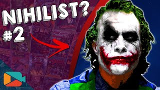 Batman, The Joker and Philosophy: Nihilism (Part #2)