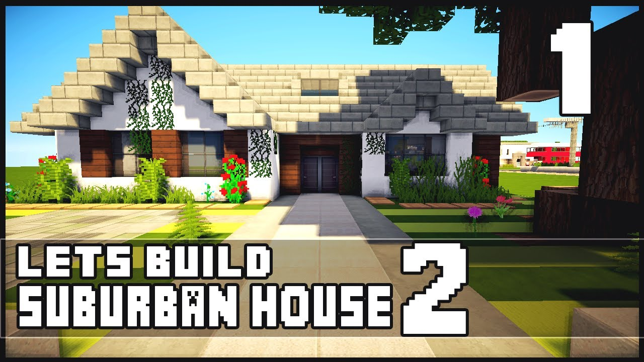 Minecraft let 39 s build small suburban house 2 part 1 for Keralis modern house 9 part 1