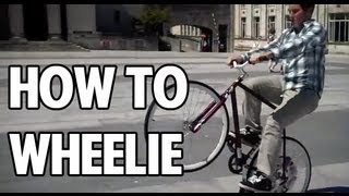 How To - Wheelie on a fixed gear