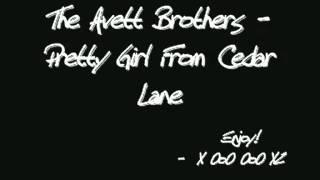 Watch Avett Brothers Pretty Girl From Cedar Lane video