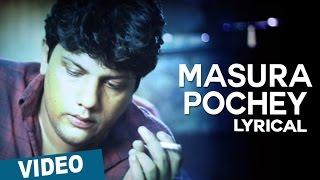 Masura Pochey Song with Lyrics | Aviyal | Bobby Simha | Nivin Pauly | Bench Talkies