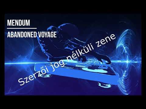 Mendum & Abandoned - Voyage (Feat. DNAKM) House, Electronic Zene