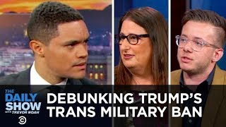 Rewind: Transgender Veterans React to Trump's Trans Military Ban | The Daily Show