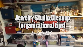Jewelry Studio Cleanup (Organizational Tips)