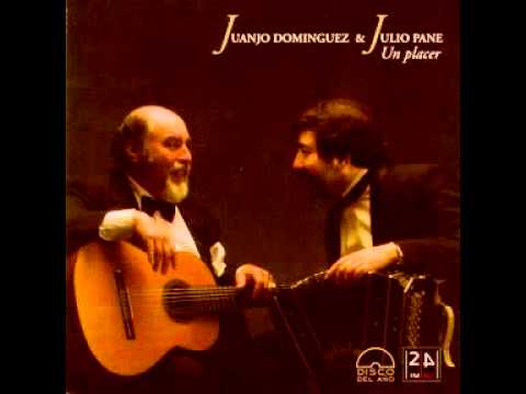 Juanjo Dominguez&Julio Pane- Viejo Rincón