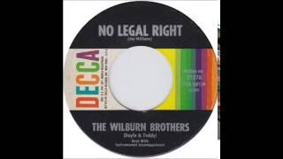 Watch Wilburn Brothers No Legal Right video