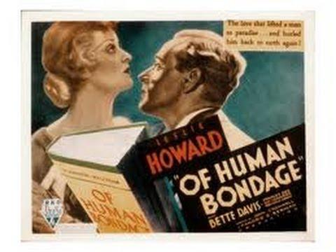 Watch Movies Free : Of Human Bondage (1934) Leaslie Howard, Bette Davis